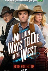 A Million Ways to Die in the West