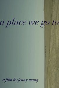 A Place We Go to