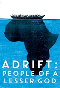 Adrift: People of a Lesser God