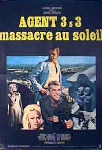 Agent 3S3, Massacre in the Sun