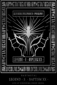 Babymetal: Legend- S: Baptism Xx