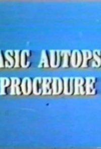 Basic Autopsy Procedure