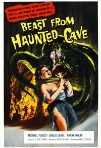 Beast From Haunted Cave - The Original Schlock Classic