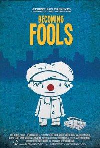 Becoming Fools