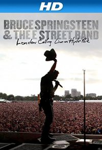 Bruce Springsteen and the E Street Band: London Calling - Liv...
