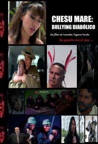 Chesu mare: Bullying diabólico