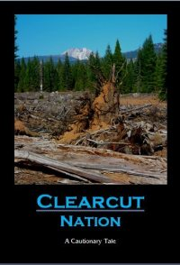Clearcut Nation