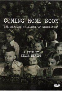 Coming Home Soon - The Refugee Children of Geislingen