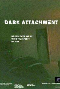 Dark Attachment