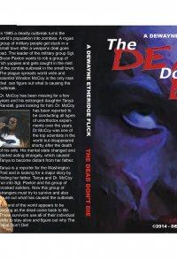DeWayne Etheridge Presents: The Dead Don't Die