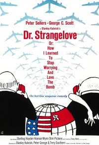 Dr. Strangelove or: How I Learned to Stop Worrying and Love t...