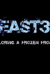 East 3: Exploring a Frozen Frontier