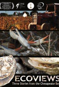 Ecoviews: Three Stories from the Chesapeake Bay
