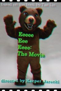 Eeeee Eee Eeee: The Movie
