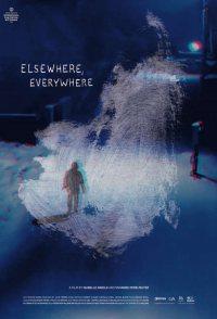 Elsewhere, Everywhere