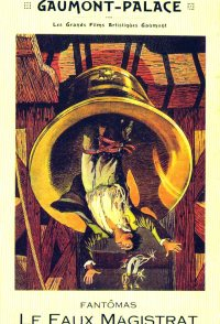 Fantômas: The False Magistrate