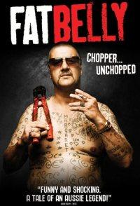 Fatbelly: Chopper Unchopped