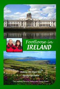 Footloose in Ireland: Dingle Way & Dublin
