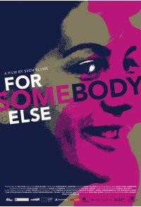 For Somebody Else