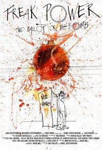 Freak Power: The Ballot or the Bomb