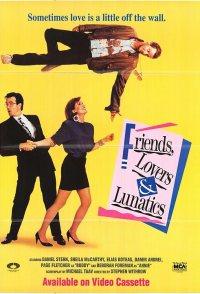 Friends, Lovers, & Lunatics