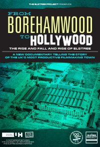 From Borehamwood to Hollywood: The Rise and Fall and Rise of ...