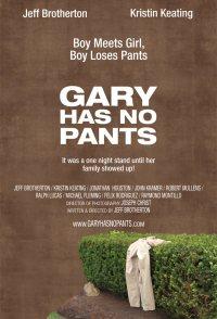 Gary Has No Pants