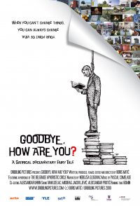 Goodbye, How Are You?