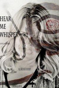 Hear Me Whisper