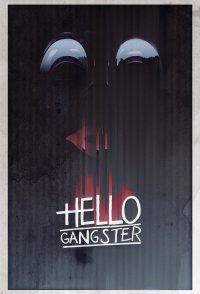 Hello Gangster