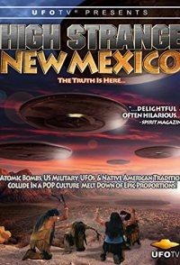 High Strange New Mexico