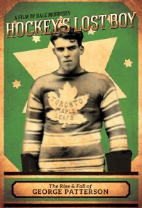Hockey's Lost Boy: The Rise and Fall of George Patterson