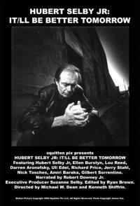 Hubert Selby Jr: It/ll Be Better Tomorrow