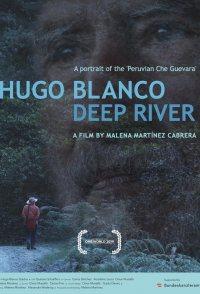 Hugo Blanco, Deep River