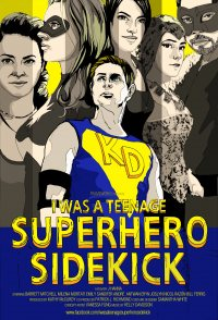 I Was a Teenage Superhero Sidekick