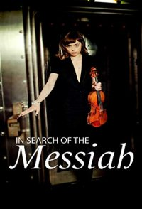 In Search of the Messiah