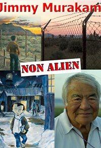 Jimmy Murakami: Non Alien