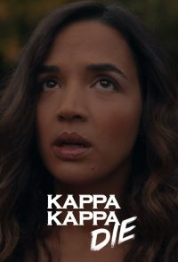 Kappa Kappa Die