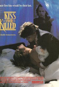 Kiss and Be Killed