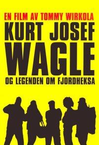 Kurt Josef Wagle og legenden om Fjordheksa