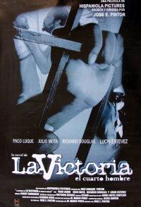 La cárcel de La Victoria: El cuarto hombre