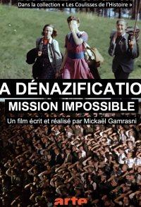 La dénazification, mission impossible