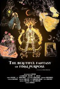 La Hermosa Fantasía del Propósito Final
