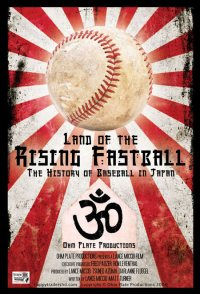 Land of the Rising Fastball