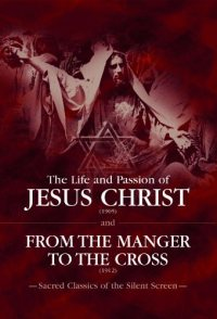 Life and Passion of Christ