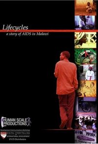 Lifecycles: A Story of AIDS in Malawi