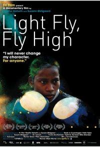 Light Fly, Fly High