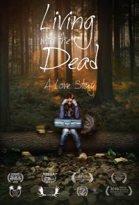 Living with the Dead: A Love Story