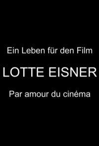 Lotte Eisner, aucun lieu, nulle part