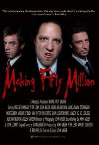 Making Fifty Million
